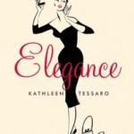 BOOK REVIEW: Elegance by Kathleen Tessaro