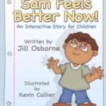 REVIEW: Sam Feels Better Now by Jill Osborne