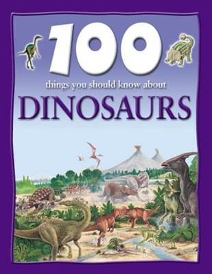 100-Things-You-Should-Know-About-Dinosaurs