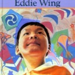REVIEW: The Tiny Kite of Eddie Wing by Maxine Trottier and Al Van Mil
