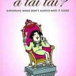 BOOK REVIEW: Me, a tai tai? by Agnes Sng