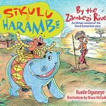 BOOK REVIEW: Sikulu and Harambe by Kunle Oguneye and Bruce McCorkindale