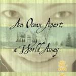 an-ocean-apart-a-world-away