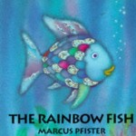 "Shiny, Glittery, Lovelies – ""Rainbow Fish"" by Marcus Pfister"