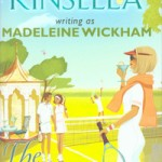 REVIEW: The Tennis Party by Madeleine Wickham (Sophie Kinsella)